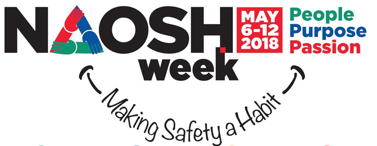 Semaine nord-américaine de la sécurité et de la santé au travail (SNASST) 2018 : 6 -12 mai